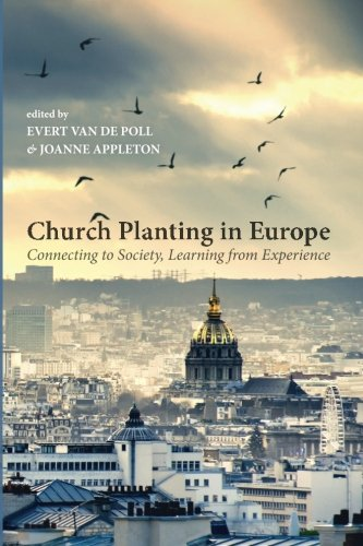 (Church Planting in Europe: Connecting to Society, Learning from Experience)