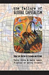 The Failure of Global Capitalism: From Cape Breton to Colombia and Beyond
