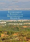 Environment and Ecology in the Mediterranean Region II, Efe, Recep and Ozturk, Munir, 1443855383