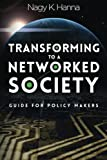 img - for Transforming to a Networked Society: Guide for Policy Makers book / textbook / text book