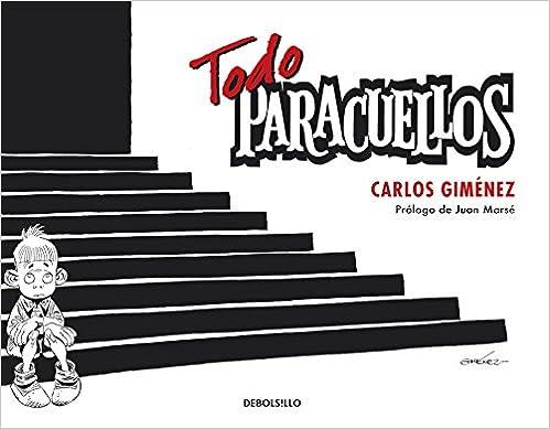 Todo Paracuellos, de Carlos Gimenez