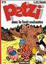 Petzi, tome 12 : Petzi dans la forêt enchantée par Hansen