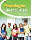 Preparing for Life and Career, Louise A. Liddell and Yvonne S. Gentzler, 1605256250
