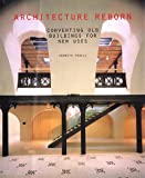 Architecture Reborn, Kenneth Powell, 0847821811