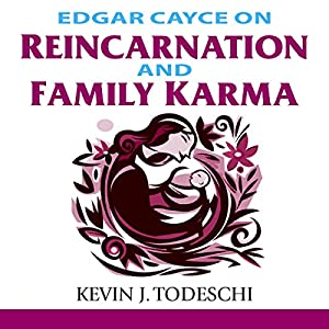 Edgar Cayce on Reincarnation and Family Karma Audiobook