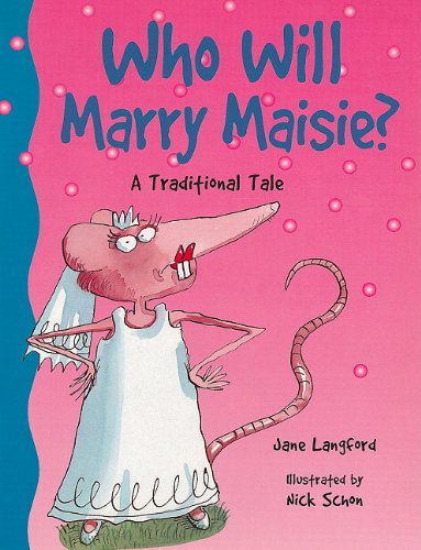 Rigby Literacy: Student Reader  Grade 1 Who Will Marry Maisie? ebook
