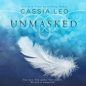 Unmasked: Volume Three: Unmasked, Book 3 | Cassia Leo