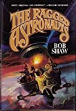The Ragged Astronauts, Bob Shaw, 0671656449
