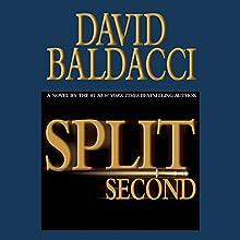 Split Second Audiobook by David Baldacci Narrated by Scott Brick