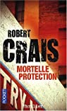 Mortelle protection par Crais