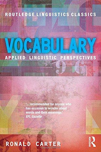 Vocabulary: Applied Linguistic Perspectives (Routledge Linguistics Classics)
