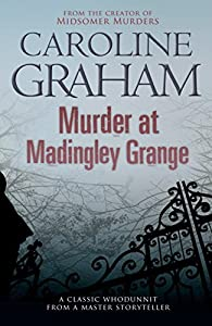 Murder at Madingley Grange by Caroline Graham (9-Jul-2009) Paperback