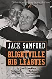img - for Jack Sanford: From Blightville to the Big Leagues book / textbook / text book
