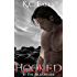 Hooked: By the Billionaire (WET Book 1)