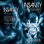 Insanity | Jason Green