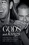 img - for Gods and Kings: The Rise and Fall of Alexander McQueen and John Galliano by Thomas, Dana(February 10, 2015) Hardcover book / textbook / text book