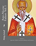 img - for Ante-Nicene Fathers: Volume I. Apostolic Fathers with Justin Martyr and Irenaeus (Volume 1) book / textbook / text book