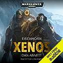 Xenos: Warhammer 40,000: Eisenhorn, Book 1 Hörbuch von Dan Abnett Gesprochen von: Toby Longworth