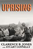 Uprising: Understanding Attica, Revolution, and the Incarceration State (Kindle Single)