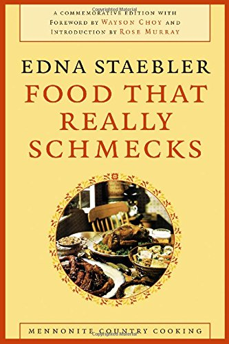 Food That Really Schmecks (Life Writing) by Edna Staebler