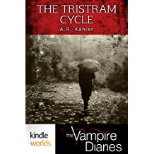 The Vampire Diaries: The Tristram Cycle (Kindle Worlds)