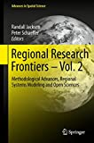 img - for Regional Research Frontiers - Vol. 2: Methodological Advances, Regional Systems Modeling and Open Sciences (Advances in Spatial Science) book / textbook / text book