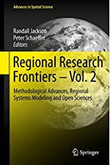 Regional Research Frontiers - Vol. 2: Methodological Advances, Regional Systems Modeling and Open Sciences (Advances in Spatial Science) Hardcover