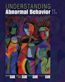 Understanding Abnormal Behavior (MindTap Course List)