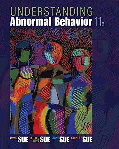 Understanding Abnormal Behavior (MindTap Course List)
