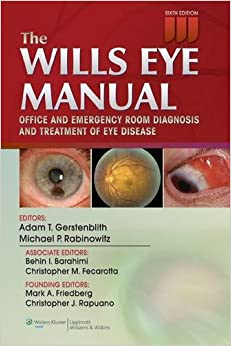 The Wills Eye Manual: Office And Emergency Room Diagnosis And Treatment Of Eye Disease Downloads Torrent