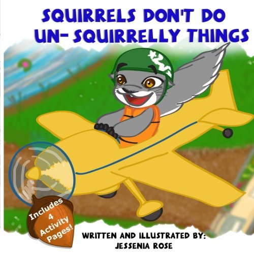 Squirrels Don't Do Un-Squirrelly Things