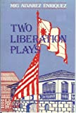 Two Liberation Plays, Enriquez, Mig A., 9711004275