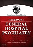 img - for Massachusetts General Hospital Handbook of General Hospital Psychiatry, 7e book / textbook / text book
