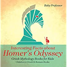 Interesting Facts about Homer's Odyssey - Greek Mythology Books for Kids | Children's Greek & Roman Books