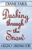 Dashing Through the Snow, Diane Farr, 1466275030