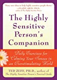 The Highly Sensitive Person's Companion, Ted Zeff, 1572244933