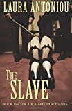 The Slave (The Marketplace Series) (Volume 2)
