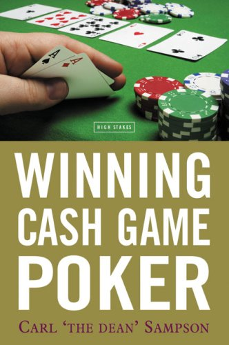 Winning Cash Game Poker Sampson Carl The Dean 9781843440475 Amazon Com Books