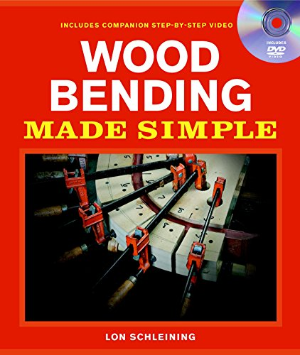 Wood Bending Made Simple (Made Simple (Taunton Press))