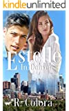 Estelle (In Denver Series Book 2)