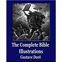 The Complete Bible Illustrations (Unique Classics)(241 Engravings)