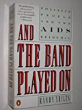And the Band Played on: People, Politics and the AIDS Epidemic