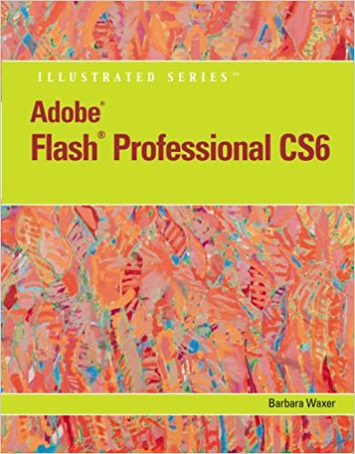 Review Pack: Adobe Flash Professional CS6 Illustrated