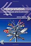 Interpretation : Techniques and Exercises, Nolan, James, 1847698107