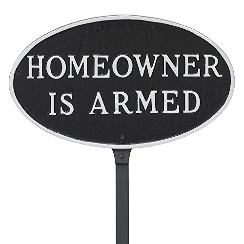 Montague Metal Products 6'' x 10'' Oval Homeowner is Armed Statement Plaque with 23'' Lawn Stake, Black/Silver by Montague Metal Products