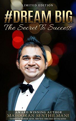 Dream Big: The Secret to Success (English Edition)