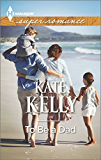 To Be a Dad (Harlequin Superromance)