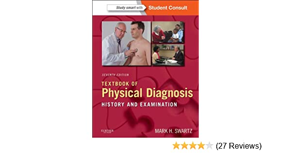 Textbook of physical diagnosis e book history and examination textbook of physical diagnosis e book history and examination textbook of physical diagnosis swartz kindle edition by mark h swartz fandeluxe Gallery