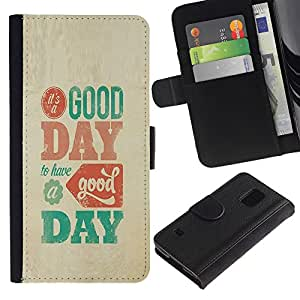 iKiki Tech / Cartera Funda Carcasa - Good Day Text Inspiring Parchment Poster - Samsung Galaxy S5 V SM-G900