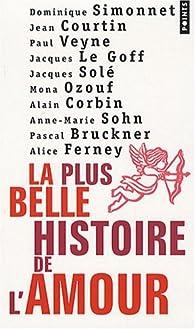 La plus belle histoire de l'amour par Pascal Bruckner